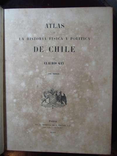 Vendo libros y documentos antiguos -claudio gay-historia fisica y politica de chile-1ra edición, 1844-1871