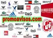 Fabrica de Lacoste, Ralph lauren, abercrombie, hollister  Distribuidores en PERU