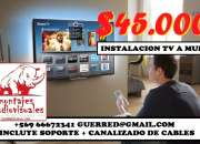 Instalación tv viña $45000 c/ soporte todo tipo de muro
