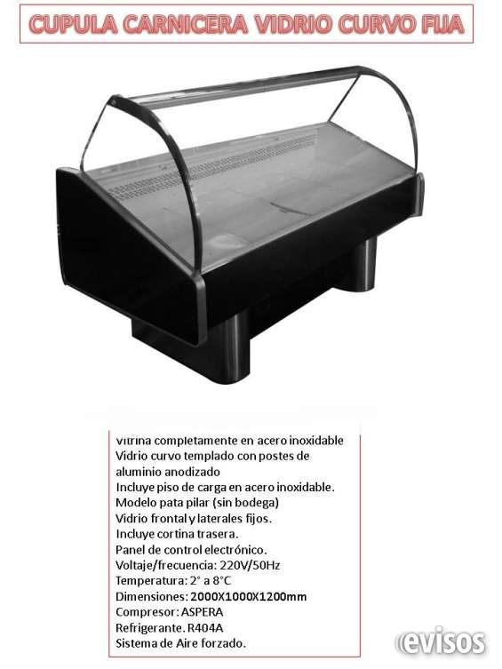 Cupulas carniceras , alzables , vidrio curvo