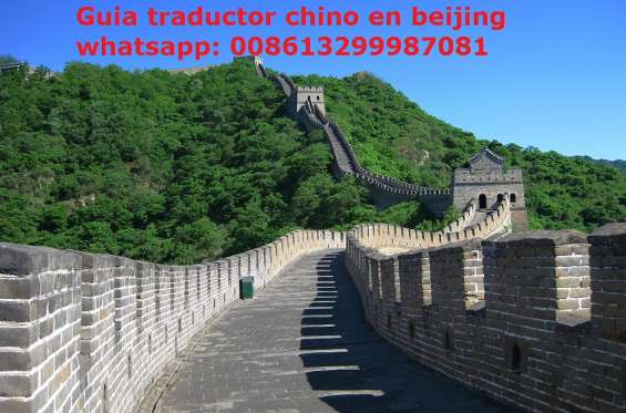 Traductor chino español en beijing, china tel/whatsapp: 008613299987081
