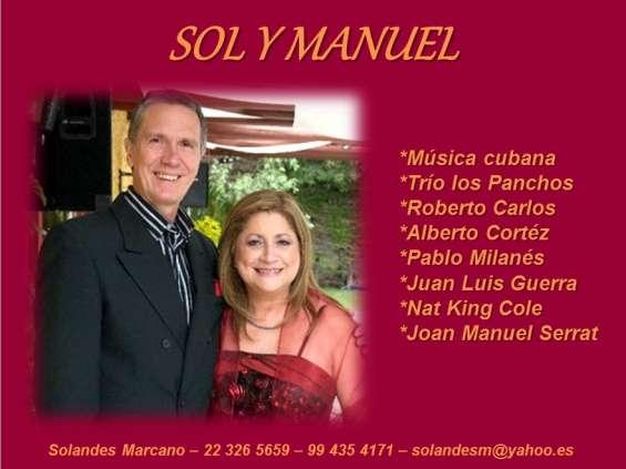 Sol y manuel dúo cubano para tus fiestas