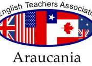 ENGLISH TEACHERS ASSOCIATION. ARAUCANIA