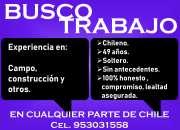 BUSCO TRABAJO EN cualquier parte de CHILE
