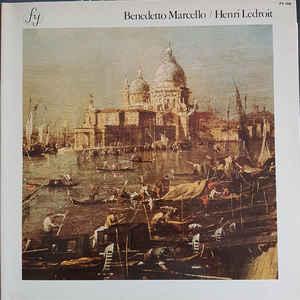 Benedetto marcello, henri ledroit ?– benedetto marcello / henri ledroit - haute-contre