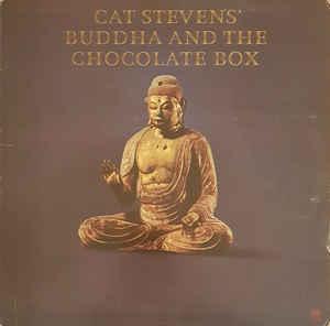 Cat stevens ?– buddha and the chocolate box