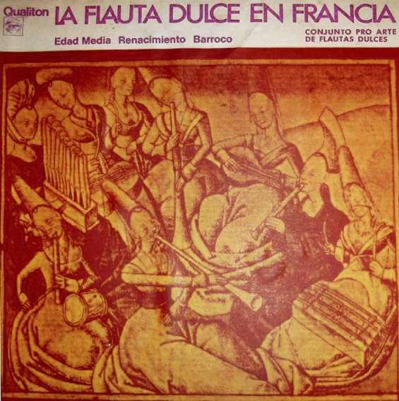 Conjunto pro arte - la flauta dulce en francia - vinilo