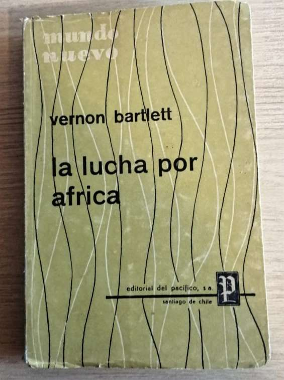 La lucha por áfrica - vernon bartlett